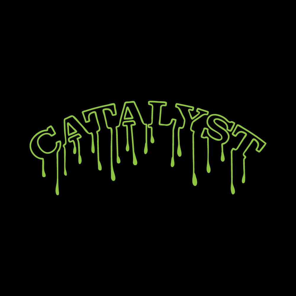 Catalyst Drip